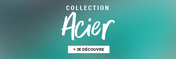 Collection Acier